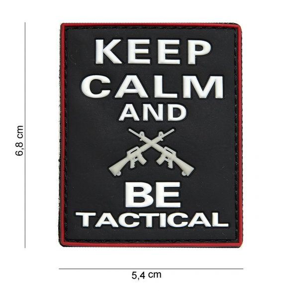 Keep calm and be tactical PVC patch